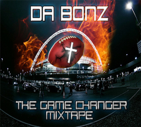 The Game Changer Mixtape - Da Bonz | Christian rap