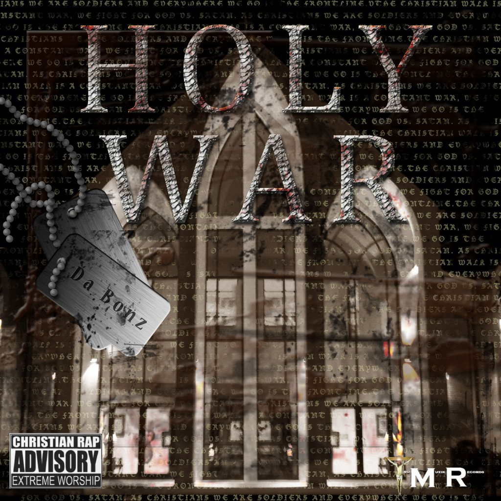 Da Bonz - Holy War | Christian rap | Gospel rap
